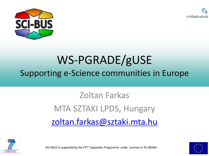 ws pgrade guse supporting e science communities in europe n.