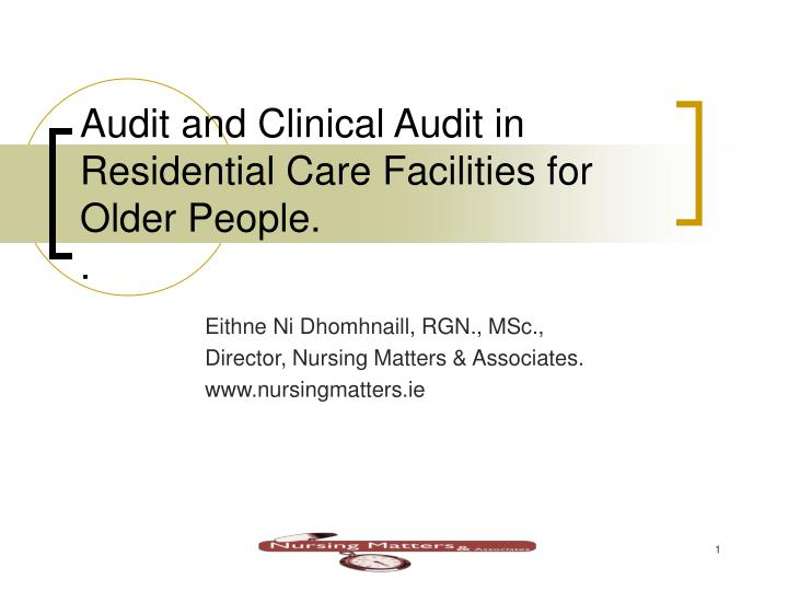 ppt - audit and clinical audit in residential care facilities for, Presentation templates