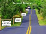 version 6 roadmap1