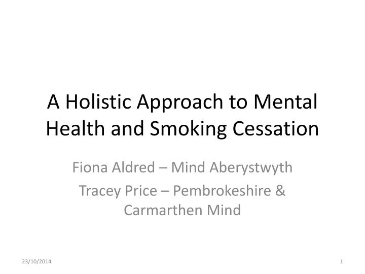 a holistic approach to mental health and smoking cessation n.