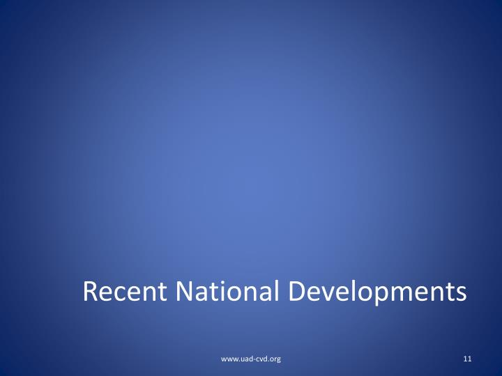 Recent National Developments