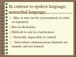 in contrast to spoken language nonverbal language