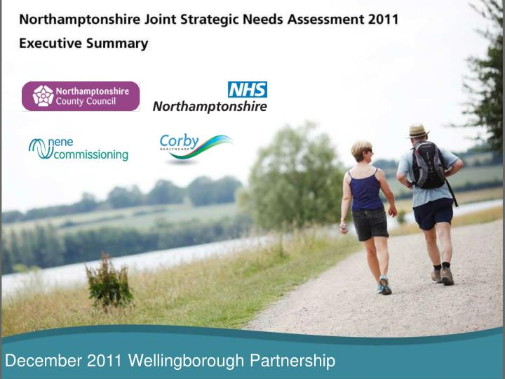 December 2011 Wellingborough Partnership