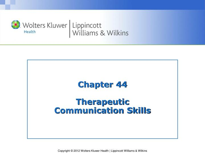 chapter 44 therapeutic communication skills n.