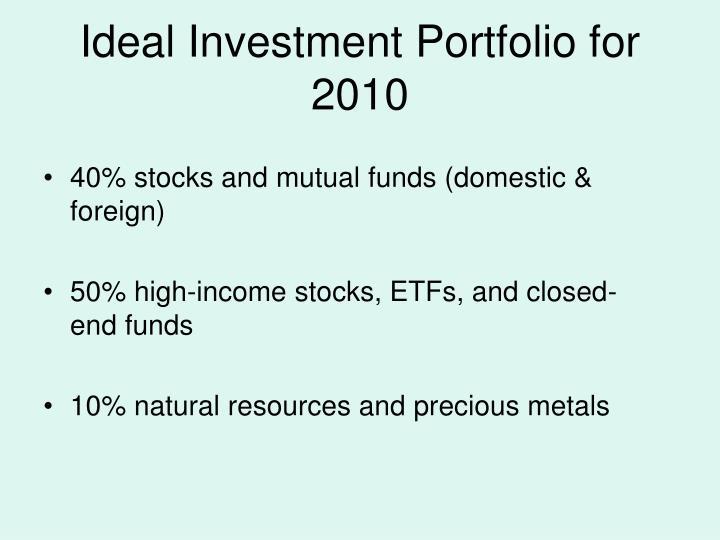 Ideal Investment Portfolio for 2010
