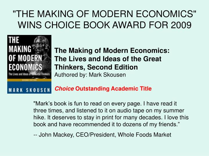 """""""THE MAKING OF MODERN ECONOMICS"""" WINS CHOICE BOOK AWARD FOR 2009"""