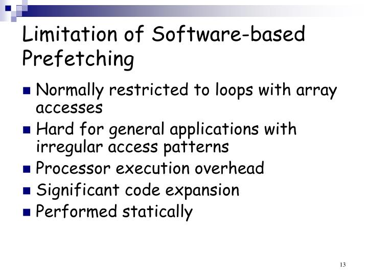 Limitation of Software-based Prefetching