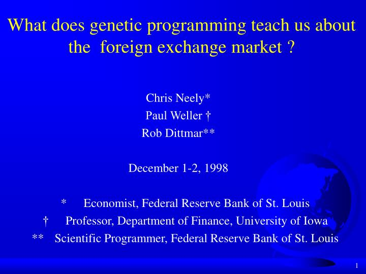 what does genetic programming teach us about the foreign exchange market n.