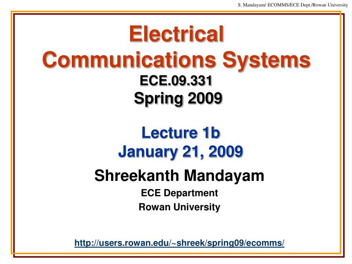 electrical communications systems ece 09 331 spring 2009 n.