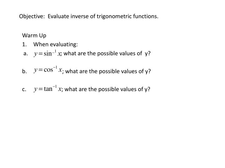 objective evaluate inverse of trigonometric functions n.