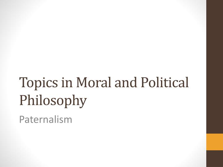 "nietzche s moral and political philosophy In ""nietzsche moral and political philosophy"" nietzsche theory of the strong and weak willed is explained to us."