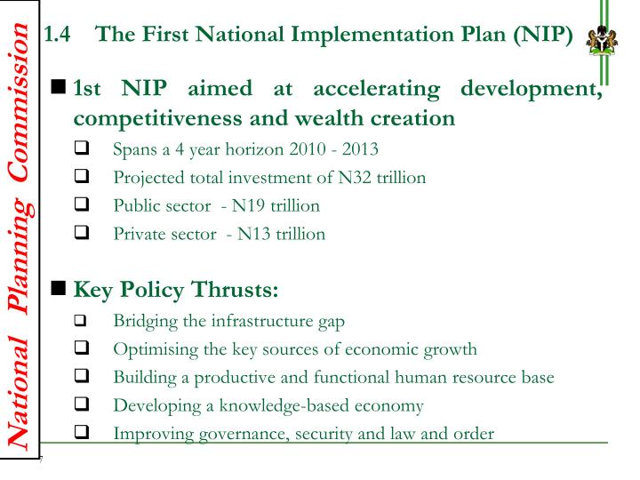 1.4    The First National Implementation Plan (NIP)