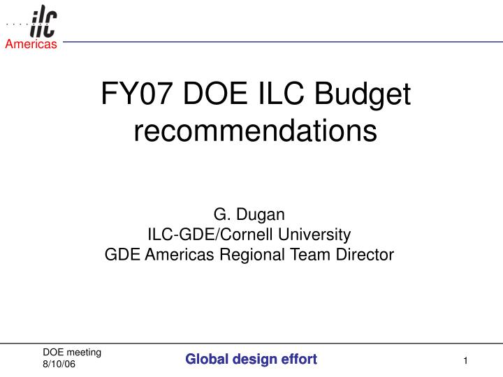 fy07 doe ilc budget recommendations n.