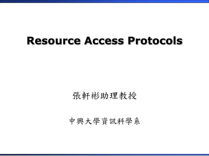 resource access protocols n.
