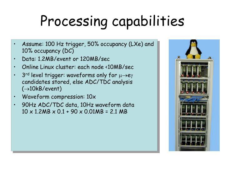 Processing capabilities
