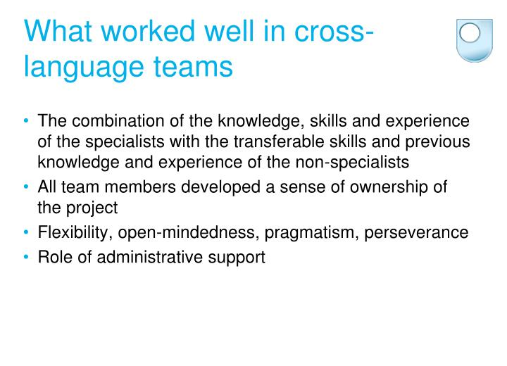 What worked well in cross-language teams