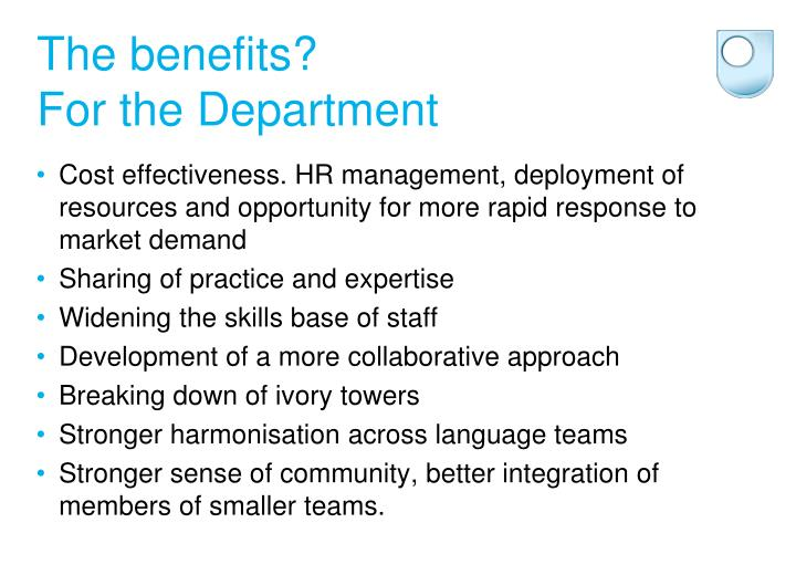 The benefits?