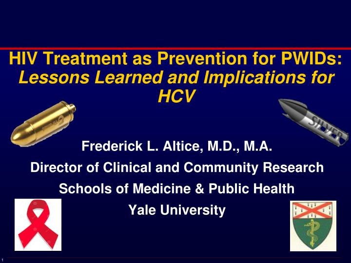 hiv treatment as prevention for pwids lessons learned and implications for hcv n.