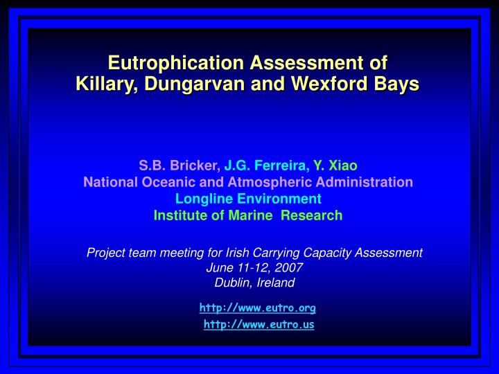 Eutrophication assessment of killary dungarvan and wexford bays