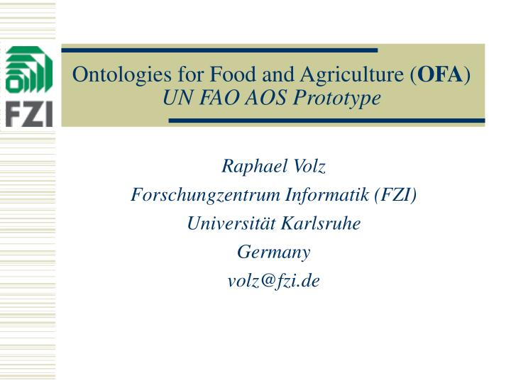 ontologies for food and agriculture ofa un fao aos prototype n.