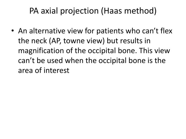 PA axial projection (Haas method)