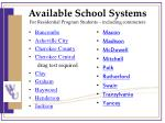 available school systems for residential program students including commuters