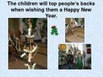 the children will top people s backs when wishing them a happy new year