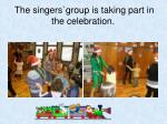 the singers group is taking part in the celebration