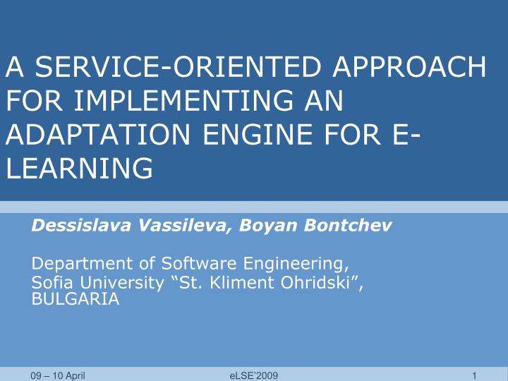 A service oriented approach for implementing an adaptation engine for e learning