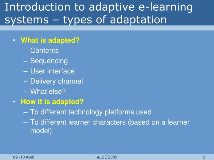 Introduction to adaptive e learning systems types of adaptation