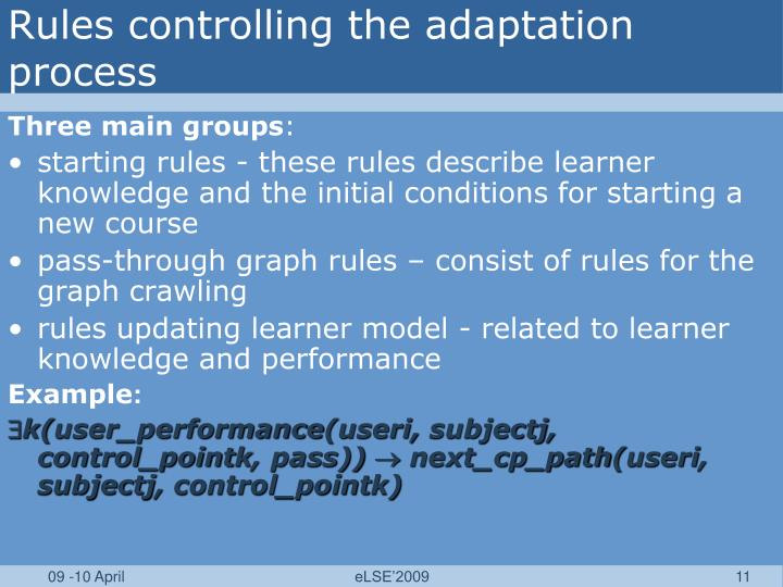 Rules controlling the adaptation process