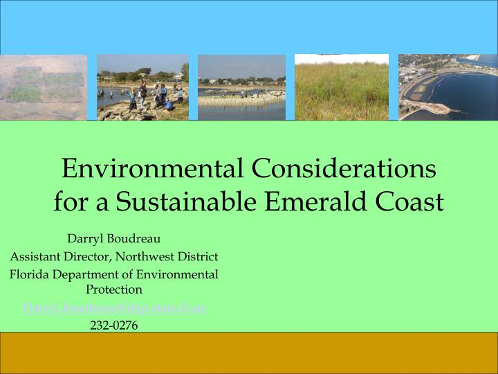 environmental considerations for a sustainable emerald coast n.