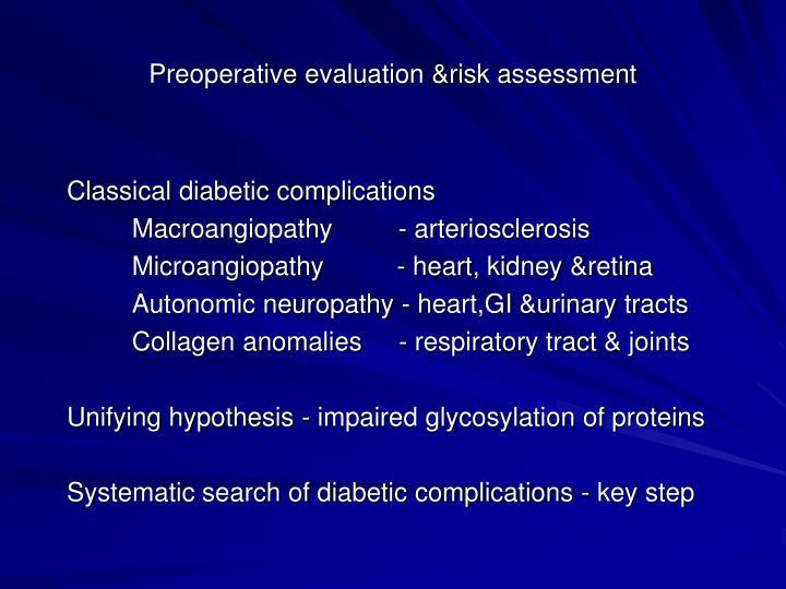 Preoperative evaluation &risk assessment