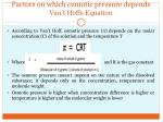 factors on which osmotic pressure depends van t hoffs equation