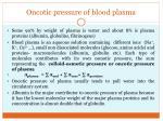 oncotic pressure of blood plasma