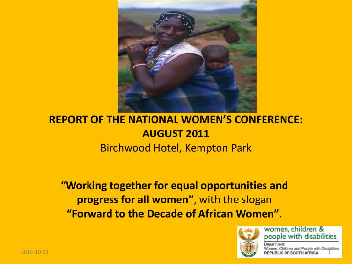 Report of the national women s conference august 2011 birchwood hotel kempton park