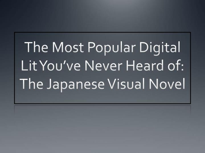 The most popular digital lit you ve never heard of the japanese visual novel
