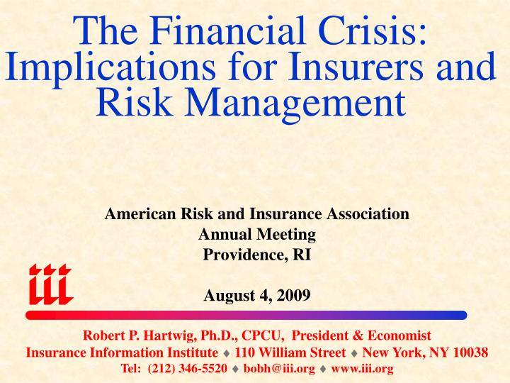 the financial crisis implications for insurers and risk management n.