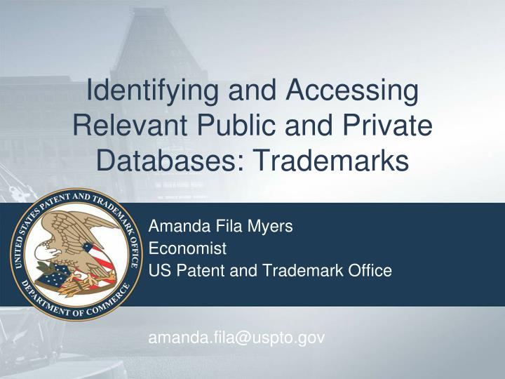 identifying and accessing relevant public and private databases trademarks n.
