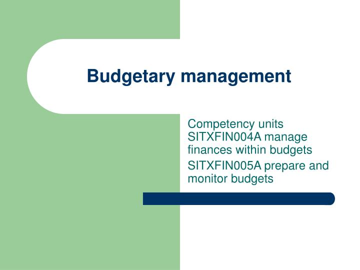 PPT - Budgetary management PowerPoint Presentation - ID:5749819