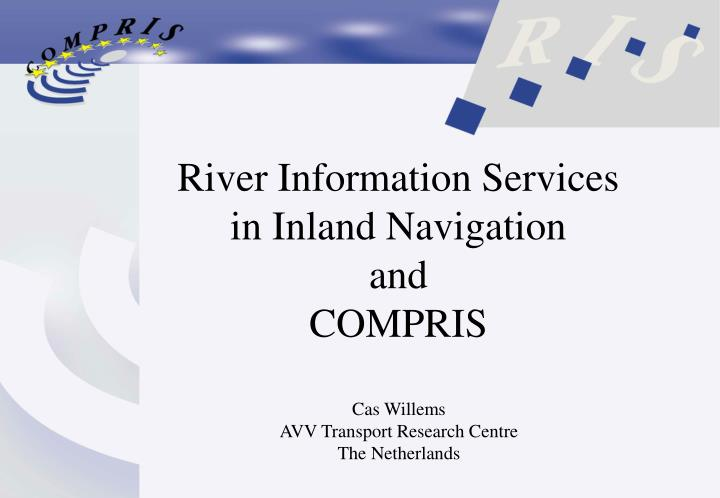 river information services in inland navigation and compris n.