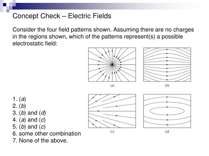 Concept Check – Electric Fields