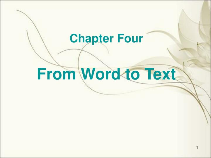 chapter four from word to text n.
