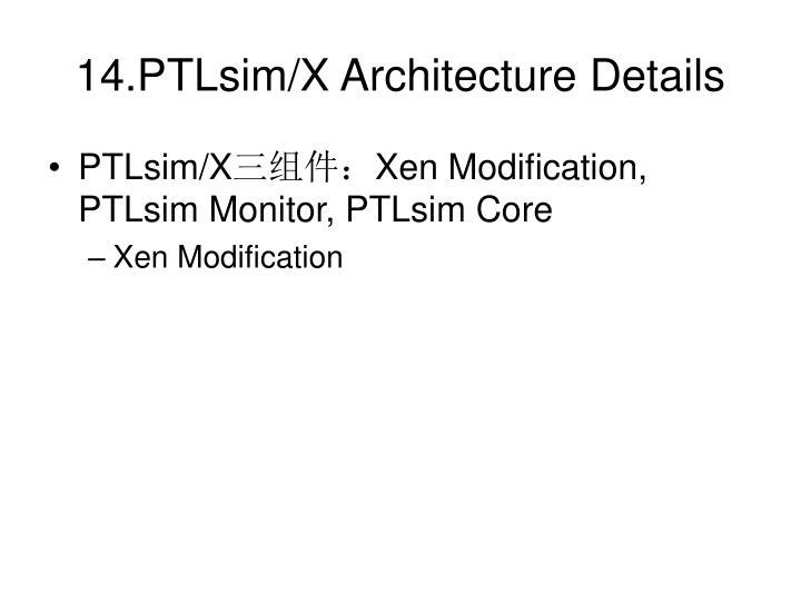 14.PTLsim/X Architecture Details
