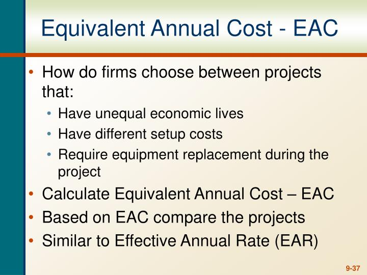 Equivalent Annual Cost - EAC