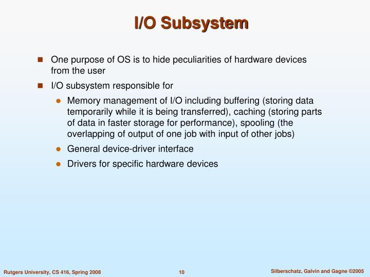 I/O Subsystem