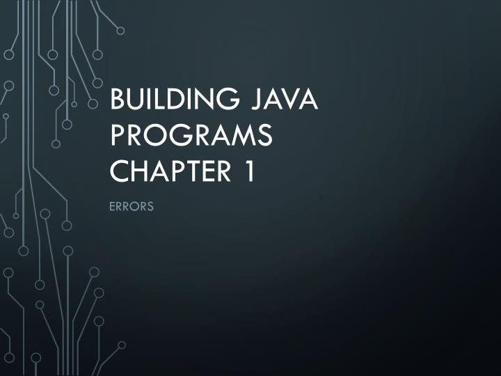 building java programs chapter 1 n.