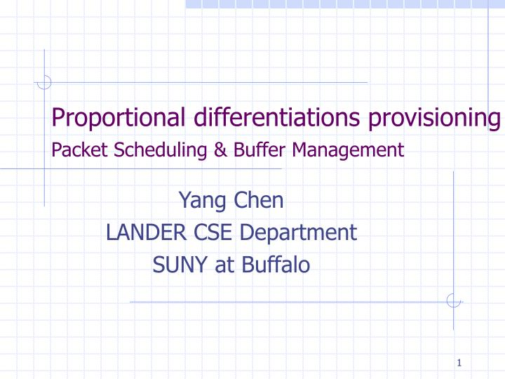proportional differentiations provisioning packet scheduling buffer management n.