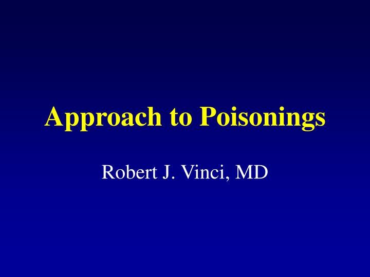 approach to poisonings n.