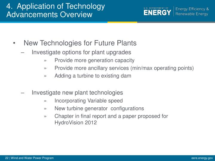 4.  Application of Technology Advancements Overview